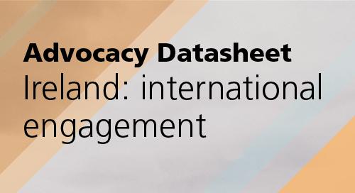 Advocacy Datasheet: Ireland: international engagement