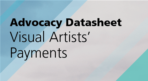 Advocacy Datasheet: Visual Artists' Payments