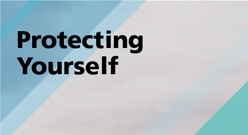 The 'How to' Manual - Protecting Yourself
