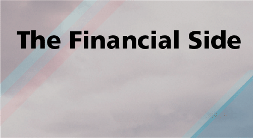 The Financial Side