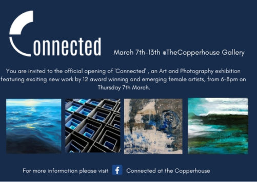 Connected   Group Exhibition at The Copper House Gallery, Dublin