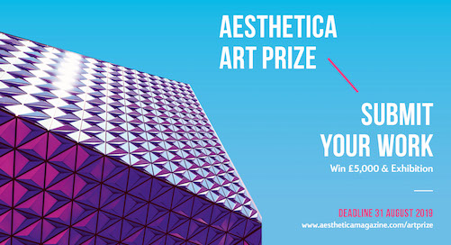Open Call | Aesthetica Art Prize 2019, UK (Submission Fee)