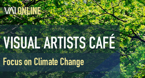 Webinar   Visual Artists Café - Focus on Climate Change
