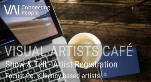 Last Chance to Book | Show and Tell – Artist Registration (Focus: Co. Kilkenny based artists)