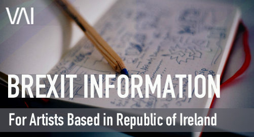 Brexit Information for Artists - Based in Ireland