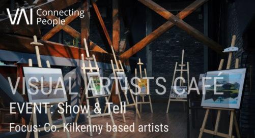 Webinar   Show & Tell - Kilkenny Based Artists