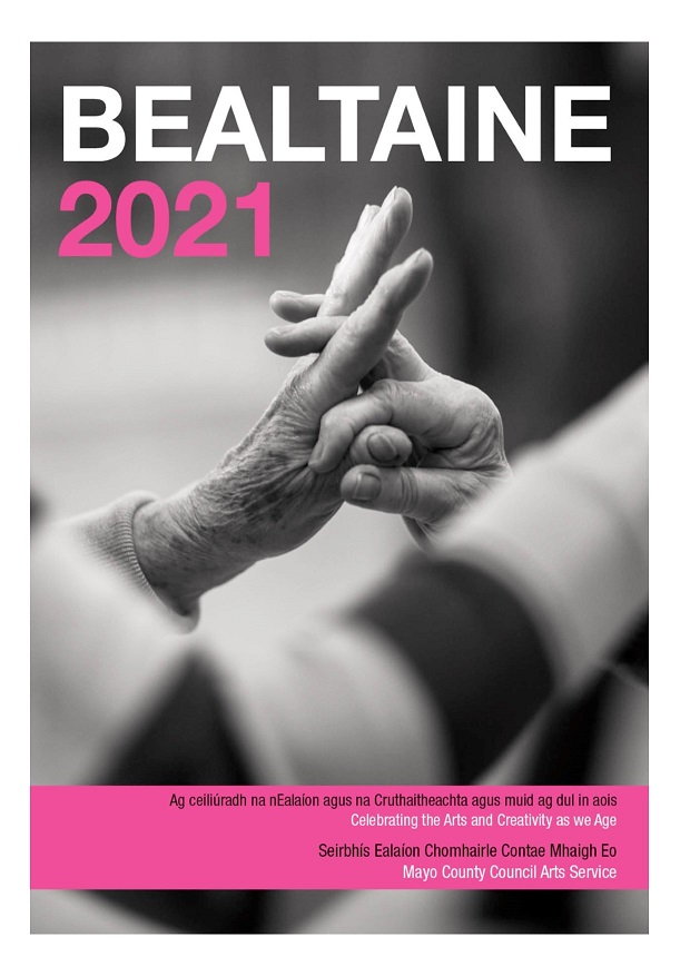 Mayo County Council Arts Service Bealtaine 2021 Programme Announcement