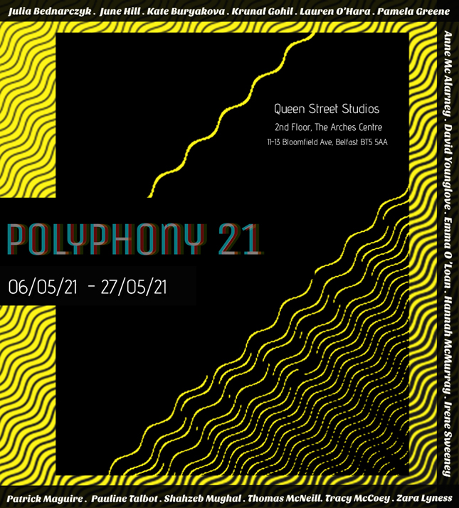 Online Exhibition | POLYPHONY 21 MFA 1st year show from the Belfast School of Art