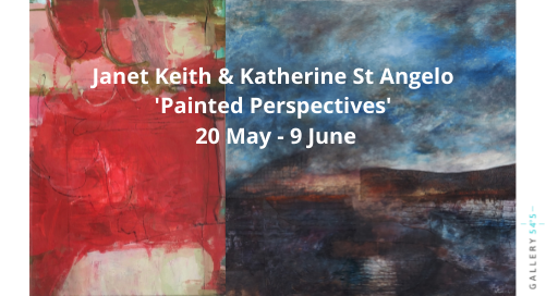 Painted Perspectives   Janet Keith and Katherine St Angelo at Gallery 545, Belfast and Online