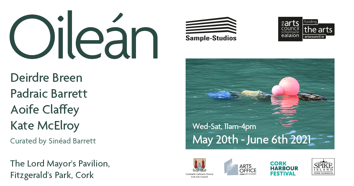 Oileán   Group Exhibition at The Lord Mayor's Pavilion, Cork