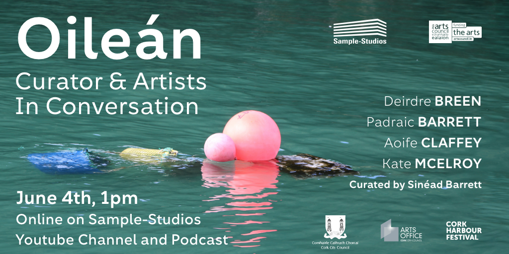 Online Artist Talk   Oileán - Curator and artists in covnersation from Sample Studios