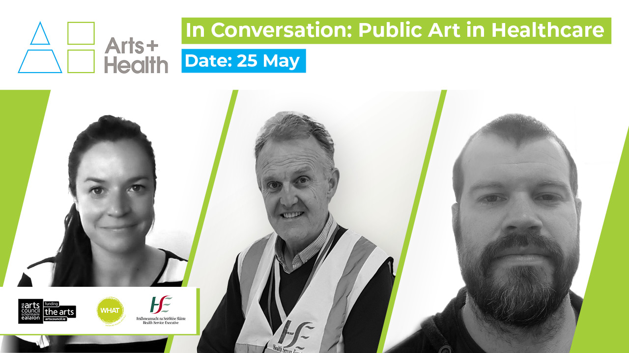 Public Art in Healthcare: In Conversation with Claire Meaney, George O'Neill and Conall Cary (Online)