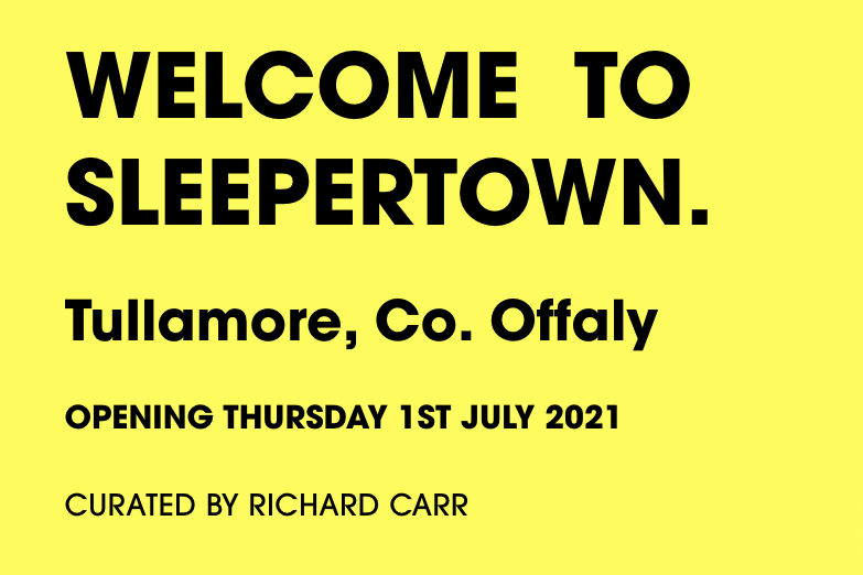 WELCOME TO SLEEPERTOWN Tullamore, Co. Offaly