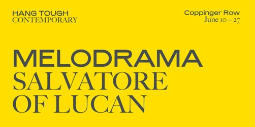 Melodrama | Salvatore of Lucan at Hang Tough Contemporary