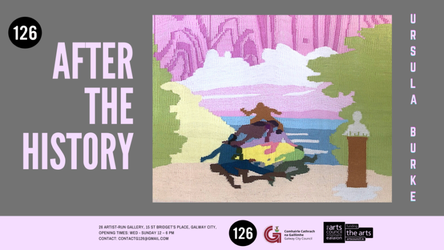 After the History | Ursula Burke at 126 Artist-Run Gallery, Galway