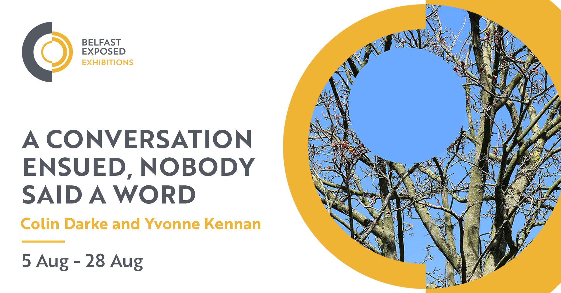 A Conversation Ensued, Nobody Said A Word | Colin Darke and Yvonne Kennan at Belfast Exposed