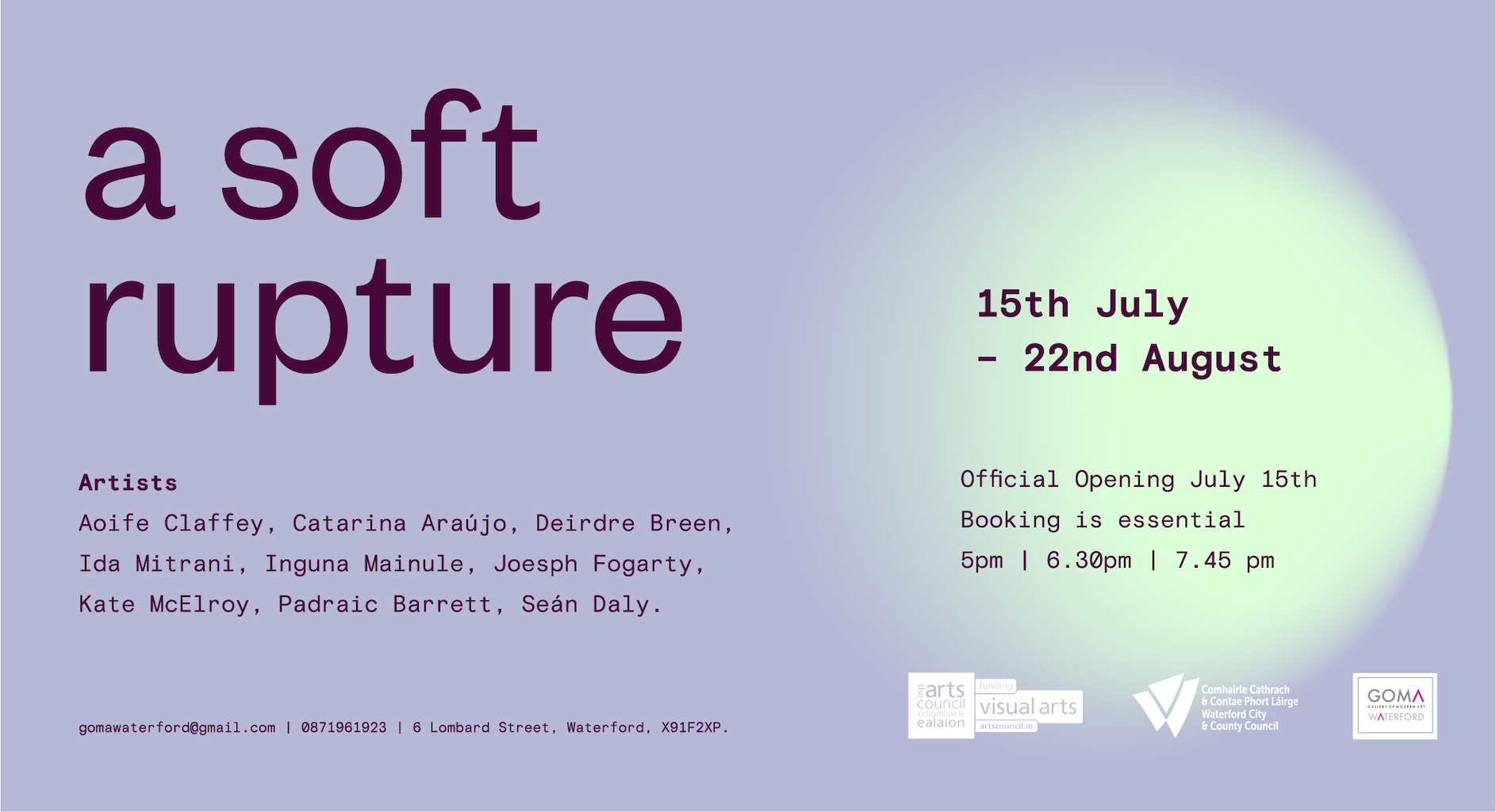 a soft rupture   Group Exhibition at GOMA Gallery, Waterford