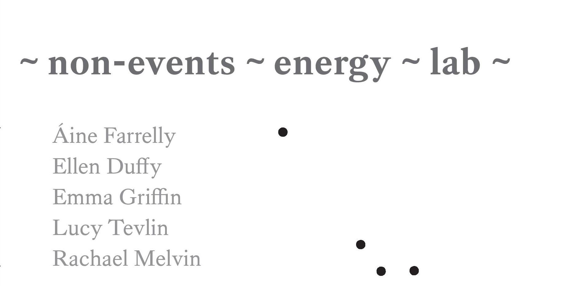 ~Non-Events~Energy-Lab~ | Arcade Studios Belfast