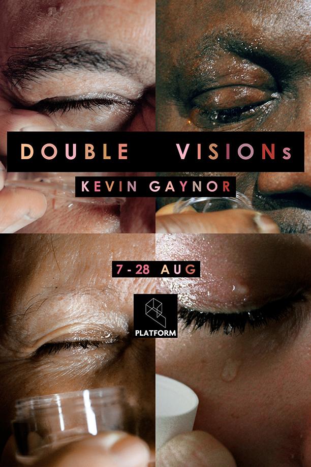 DOUBLE VISIONs | Kevin Gaynor at Platform Arts