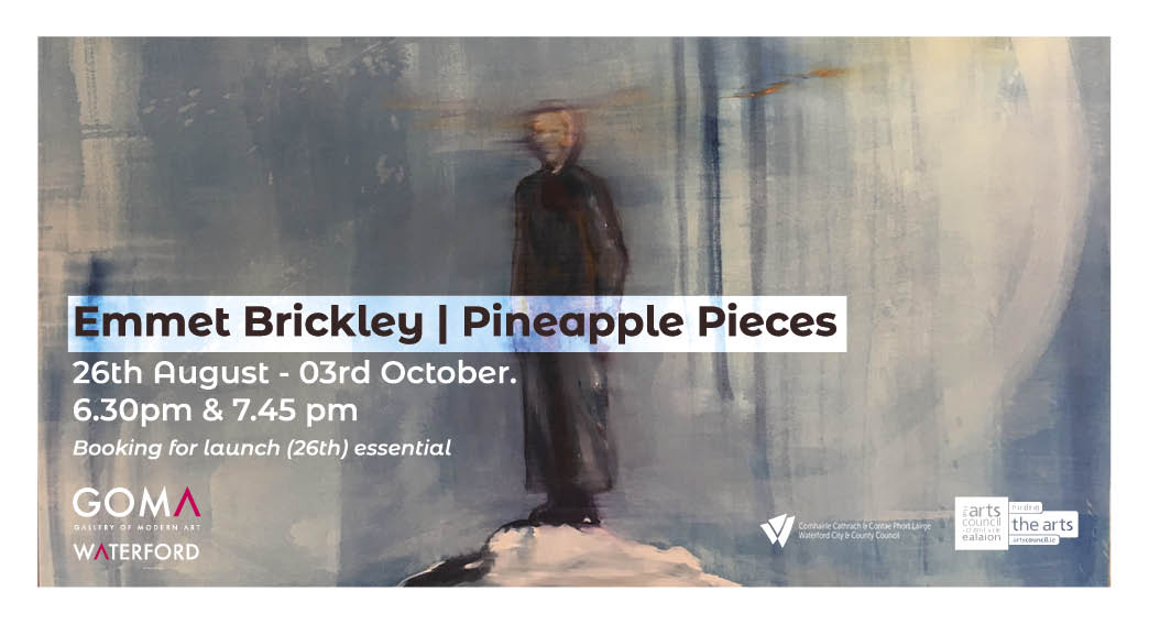 Pineapple Pieces | Emmet Brickley at GOMA, Waterford