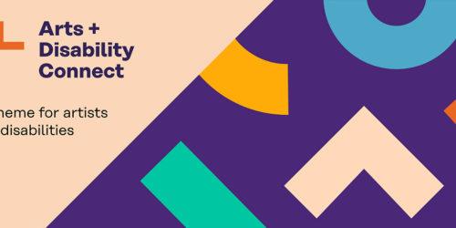 Deadline Reminder | Arts and Disability Connect 2021, Round Two