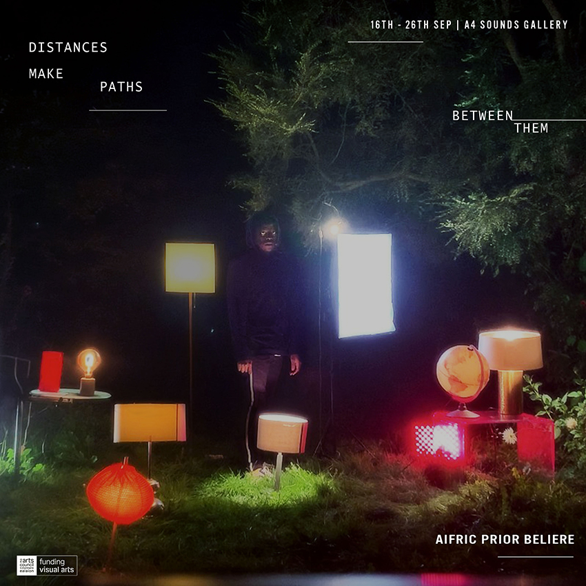 Distances Make Paths Between Them | Aifric Prior Beliere at A4 Sounds