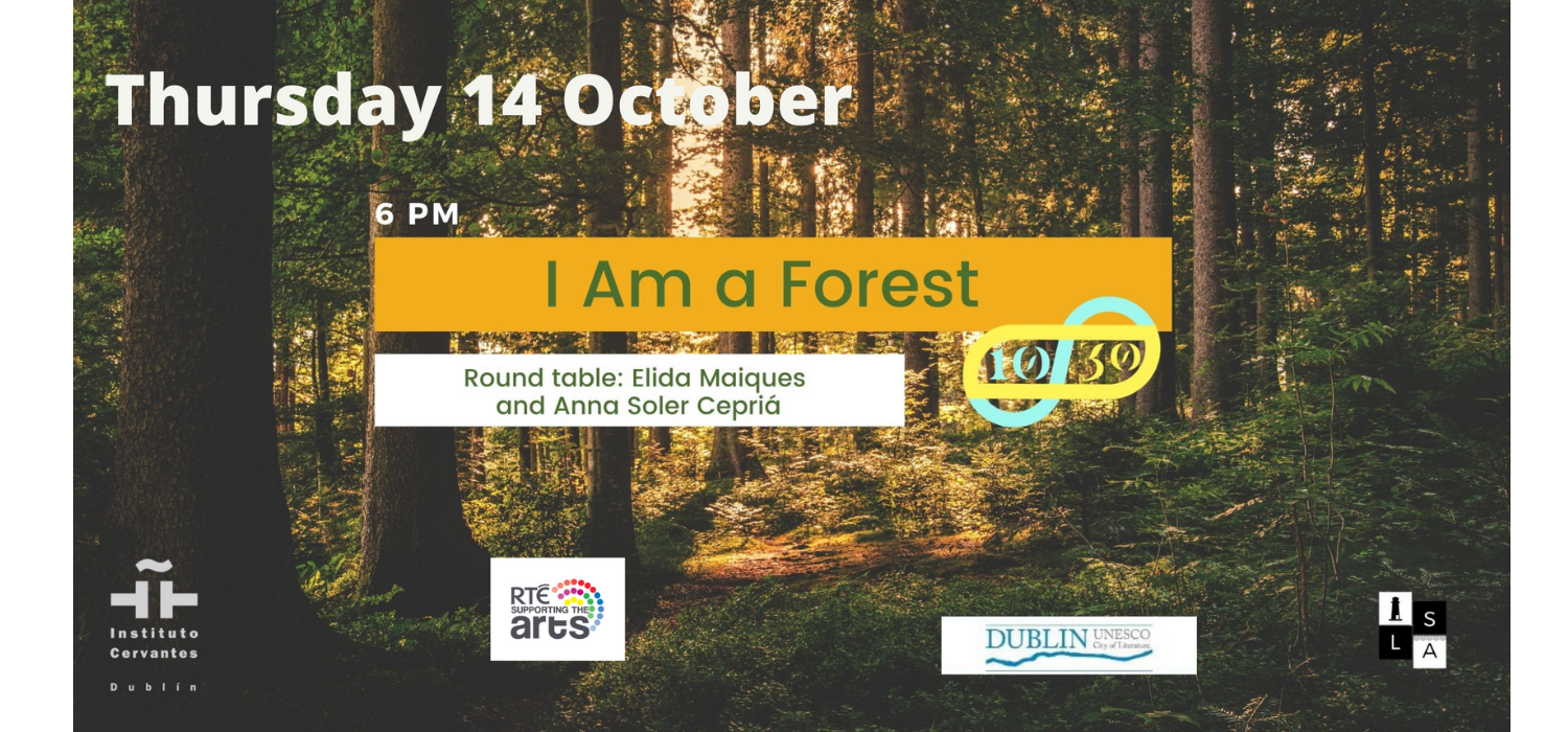 Online Event | X ISLA Festival: I Am a Forest at Instituto Cervantes Dublin