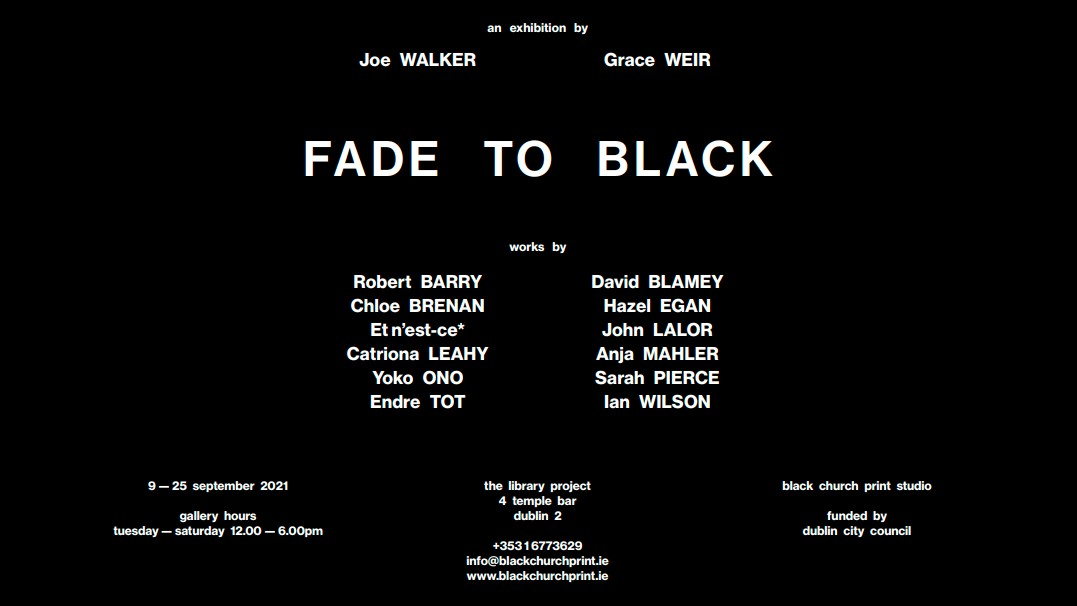 FADE TO BLACK   Group Show at The Library Project